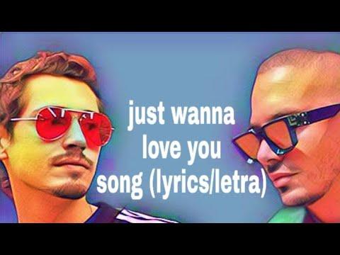 Just wanna love you lyrics (j balvin & cris cab)