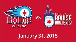 Red Hots vs Bruise Brothers - January 31, 2015