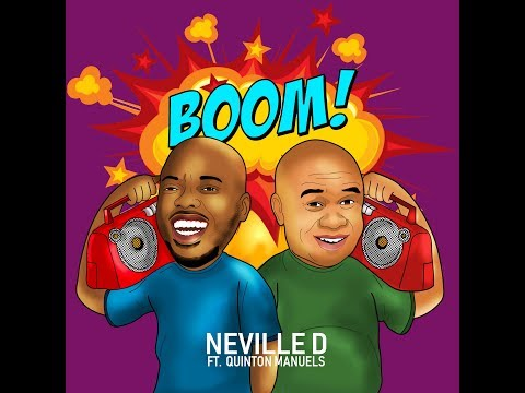 Neville D- BOOM- Ft. Quinton Manuels (With Lyrics)