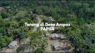 Video TERANG DI DESA AMPAS, PAPUA MP3, 3GP, MP4, WEBM, AVI, FLV Juni 2018