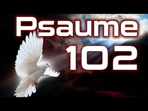Download Psaume 102 - Psaumes Chapitre 102 HD HD Mp4 3GP Video and MP3