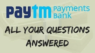 """is video mai maine Paytm Payments Banks ke frequently asked questions ke bare m bat ki he. If you like the video please do """"Like"""", """"Comment"""" and """"Share"""", Also """"Subscribe""""  the Chanel to get more updates like it.Follow Us On :""""Facebook"""" :   https://goo.gl/Rejwmz""""Instagram"""" : https://goo.gl/69ja7W""""Twitter"""" : https://goo.gl/418IHw""""G+"""" : https://goo.gl/ESfcTgSome Recommended Smartphones  - From 5,000 To 10,000 – 1. Redmi 4A (2GB, 16GB) 5999 - http://amzn.to/2qLHUIr2. Redmi 3S (2GB, 16GB) 6999 - http://fkrt.it/yCX~W!NNNN3. Lenovo Vibe K5 Plus (2 GB, 16GB) 7000 - http://amzn.to/2ruZ0Hx4. Moto E3 Power  (2GB, 16GB) 7999 - http://fkrt.it/ymco5!NNNN5. Redmi  3S Prime (3GB, 32GB) 8999 - http://fkrt.it/yXMJR!NNNN6. Lenovo K6 Power (3 GB, 32 GB) 9999 - http://fkrt.it/y6Iqd!NNNNFrom 10,000 To 20,000 – 1. Redmi note 4 (3GB, 32GB / 4GB, 64GB) 10999 / 12999 - http://fkrt.it/yTjQz!NNNN2. Lenovo Vibe K5 Note (4GB, 32 GB / 4GB, 64GB) 11499 / 12999 - http://fkrt.it/Ay0~0TuuuN3. Moto G4 Plus (2GB, 16GB / 3GB, 32GB) 11499 / 13649 - http://amzn.to/2rBQKYm4. Moto G5 (3GB, 16GB) 11999 - http://amzn.to/2soq8Ir5. Honor 6x (3GB, 32GB) 12999 - http://amzn.to/2qLT6EH6. Lenovo K6 Note (4GB, 32GB) 13999 - http://amzn.to/2ruF8Es7. Lenevo Z2 Plus (3GB , 32GB / 4GB , 64GB) 14999 / 15999 - http://fkrt.it/yS7yL!NNNN8. Moto G5 Plus (4GB , 32GB) 16999 - http://fkrt.it/AIW4OTuuuNFrom  20,000 To 30,000 - 1. ONE PLUS 3 (6GB , 64GB) 26999 - http://amzn.to/2soQeeg2. ONE PLUS 3T (6GB , 64GB)  29999 - http://amzn.to/2szWFKLFlagship Phones – 1. I Phone 7 - http://amzn.to/2rCbxLA2. I Phone 7 Plus - http://amzn.to/2rBZspx3. Samsung Galaxy S8 / S8 Plus - http://fkrt.it/yNGE8!NNNNBest Laptop For General Use & Youtube  -1.  Lenevo Ideapad 510 - http://fkrt.it/AEyarTuuuNSome Recommended Earphones / Headphones – 1.  JBL T150A (High Bass &  Good Quality) - http://fkrt.it/4VIBpTuuuN2. Sony On-Ear EXTRA BASS Headphones - http://amzn.to/2qLSSxzSome Recommended Memory Cards – 1. Samsung (16GB / 32GB) Class 10 80 MB/s - http"""