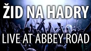 Video Gary Oak feat. MatthewTheJew - Žid na hadry (live @ Abbey Road M