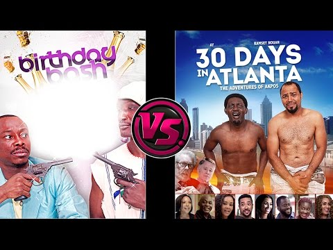 Birthday Bash Vs 30 Days In Atlanta Comedy Mashup In Nollywood