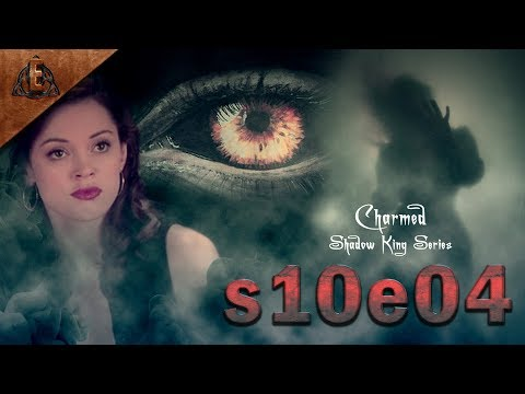 Charmed Next Gen S10e04 Paige's Past Origin of the Shadow King (FanMade)
