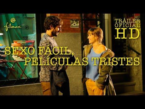 SEXO FÁCIL, PELÍCULAS TRISTES - Tráiler Oficial Español - Ya en cines