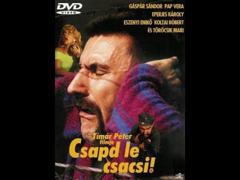 Csapd le csacsi! - 1990 - Teljes filmek magyarul
