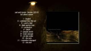 Nonton Sad And Insane   Broken  2014   Full Album Stream  Film Subtitle Indonesia Streaming Movie Download