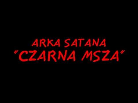 Arka Satana - Czarna msza + tekst