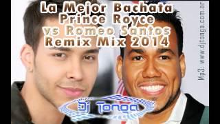 La Mejor Bachata Prince Royce Vs Romeo Santos Remix Mix 2014