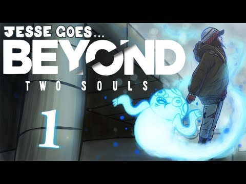 Beyond: Two Souls [Part 1] - Where to begin?