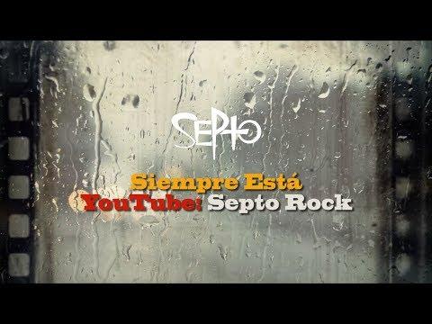 Frases sabias - SEPTO - Siempre Está - Lyric Video