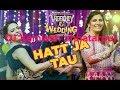 Hatt Ja Tau pichhe    DJ Remix song   sapna choudhray    DJ kamlesh chhatarpur