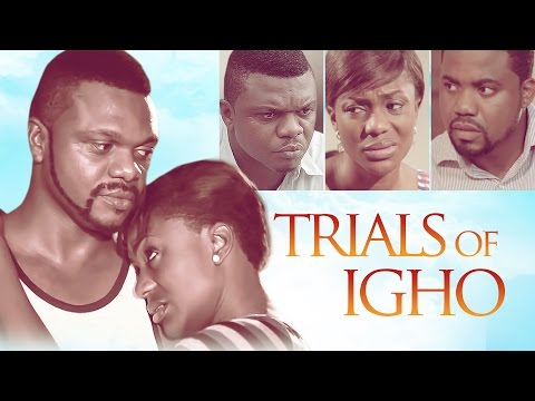 The Trials Of Igho   Latest 2016 Nigerian Nollywood Drama Movie English Full HD