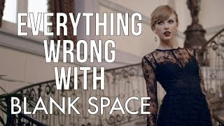 """Video Everything Wrong With Taylor Swift - """"Blank Space"""" MP3, 3GP, MP4, WEBM, AVI, FLV Juni 2018"""