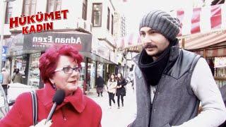 Hükümet Kadın - Sokak Röportajı