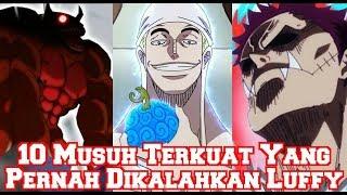 Download Video Inilah 10 Musuh Terkuat Yang Pernah Dikalahkan Oleh Luffy Sampai Saat Ini (Teori One Piece) MP3 3GP MP4