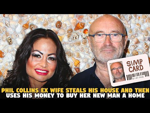 Phil Collins Ex Wife Steals His House and Then Uses His Money To Buy Her New Man A Home