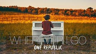 """Video """"Wherever I Go"""" - OneRepublic (#WildPianos Cover) - Costantino Carrara MP3, 3GP, MP4, WEBM, AVI, FLV Maret 2018"""