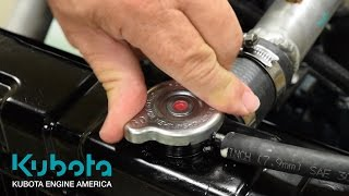 4. Coolant Level: The right way to check it | Kubota Engine America