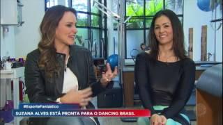 A segunda temporada de o Dancing Brasil estreia nesta segunda (25). E uma das participantes é a Suzana Alves, que está se preparando para as apresentações. Ela contou que conheceu novos ritmos de dança e está com dores no corpo, por causa dos ensaios.