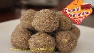 Millet laddu ( ragi,kambu,wheat ladoo ) - Thamil virundhu recipes