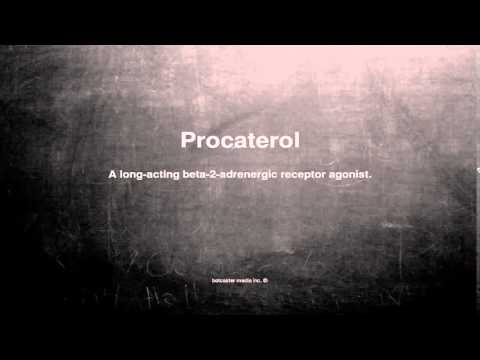 Medical vocabulary: What does Procaterol mean