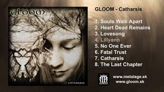 GLOOM - Catharsis (FULL ALBUM)