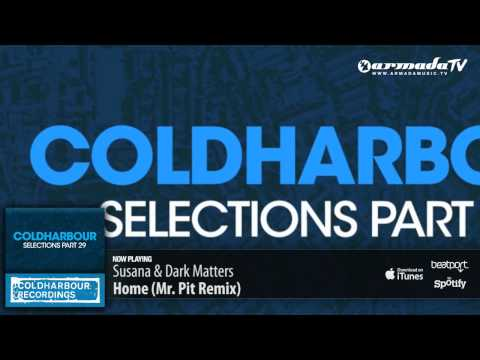Susana & Dark Matters - Home (Mr. Pit Remix)