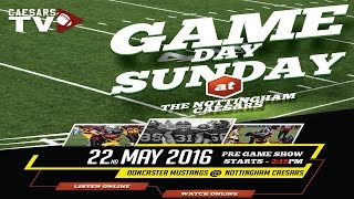 BAFANL MFC1 - Doncaster Mustangs @ The Nottingham Caesars