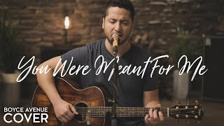 Download Lagu You Were Meant For Me - Jewel (Boyce Avenue acoustic cover) on Spotify & Apple Mp3