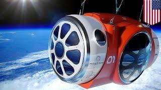 巨大熱気球で宇宙旅行?米国で2017年実現目指す