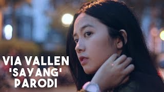 Video Parody Via Vallen - Sayang (Koplo & Bahasa Indonesia) MP3, 3GP, MP4, WEBM, AVI, FLV Agustus 2018