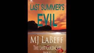 "Book Trailer for MJ LaBeff's ""Last Summer's Evil"""