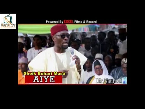 Aiye(World) | Sheikh Buhari Ibn Musa, Omotayebi In Life Strategic Islamic Lecture Must Watch