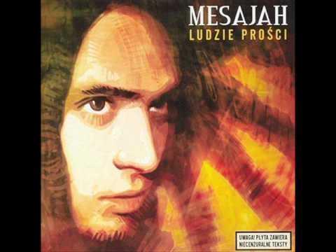 Tekst piosenki Mesajah - Tak musi być po polsku