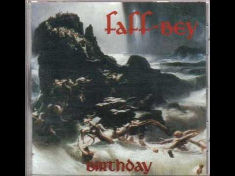 Faff-Bey - Birthday online metal music video by FAFF-BEY