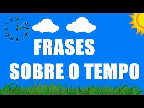 FRASES BONITAS SOBRE O TEMPO.- (frases lindas)