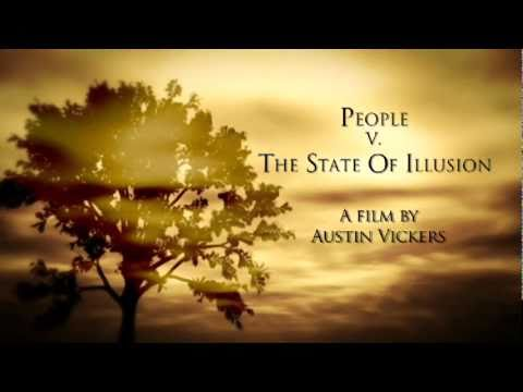 People v. the State of Illusion (Trailer)