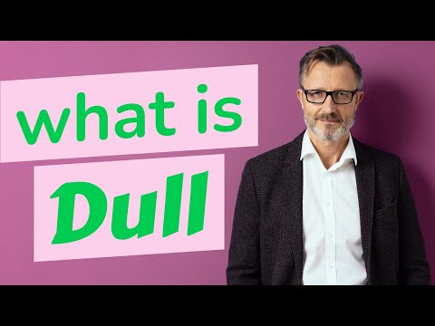 Dull | Meaning of dull