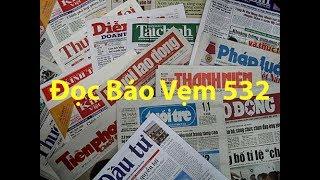 Doc Bao Vem 532 của Quê Hương Media được phát trên đài truyền hình quê hương california. Đọc báo vẹm 532 do Hoàng Tuấn và Nguyên Khôi thực hiện doc bao vem 532https://www.facebook.com/TheDocBaoVem