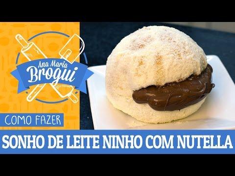 Receitas Doces - COMO FAZER SONHO DE LEITE NINHO COM NUTELLA  Ana Maria Brogui #323