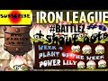 pvz 2 How to win the New iron league #BATTLEZ week 4 power lily plant of the week PRO TIPS in HD #9