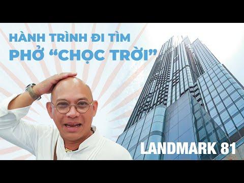 """(P1) Color Man bất chấp gian nan tìm tô phở """"chọc trời"""" ở Landmark 81 toà nhà cao nhất Việt Nam - Thời lượng: 28:07."""