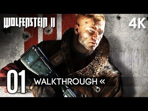 WOLFENSTEIN 2: THE NEW COLUSSUS Gameplay Walkthrough Part 1 (The Reunion) No Commentary 4K 60FPS (видео)