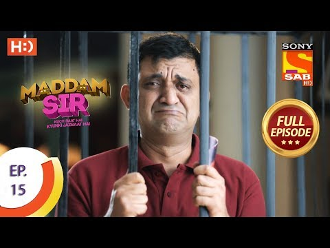 Maddam Sir - Ep 15 - Full Episode - 13th March 2020