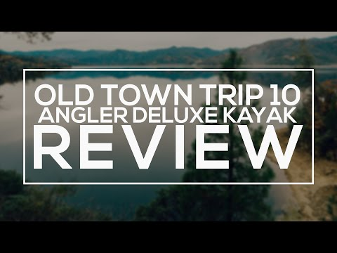 Old Town Trip 10 Angler Deluxe Kayak Review.