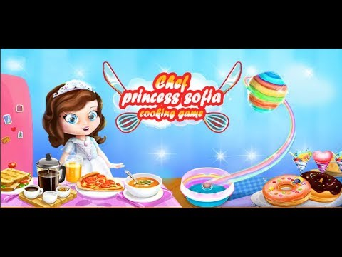 Princess Sofia : Cooking Games For Girls