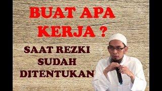 Video Buat Apa Kerja Saat Rezeki Sudah Ditentukan Oleh Ustadz Adi Hidayat MP3, 3GP, MP4, WEBM, AVI, FLV Juni 2019
