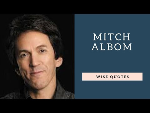 Family quotes - Mitch Albom Saying & Quote  Positive Thinking & Wise Quotes Salad  Motivation  Inspiration
